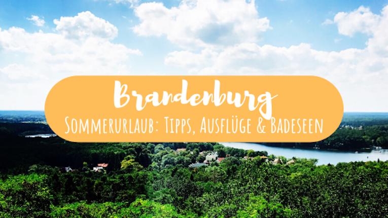 Brandenburg in den Sommerferien