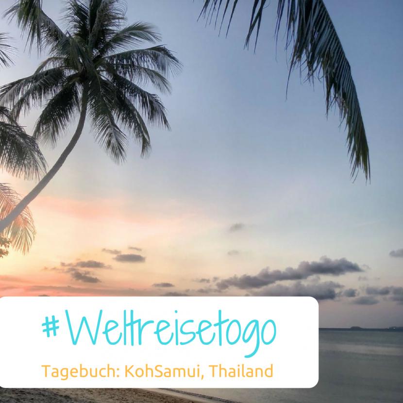 Weltreise Tagebuch Koh Samui, Thailand