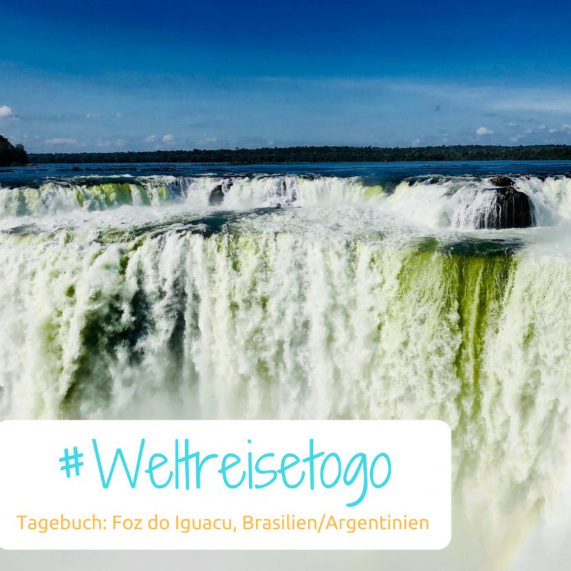 Weltreise to go, Iguacu Wasserfälle Brasilien und Argentinien