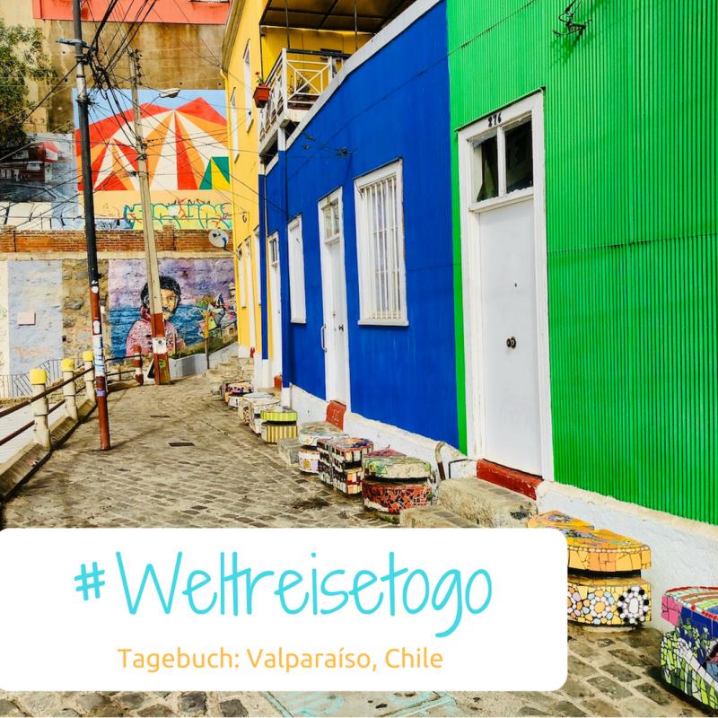 Weltreise Tagebuch, Valparaiso, Chile
