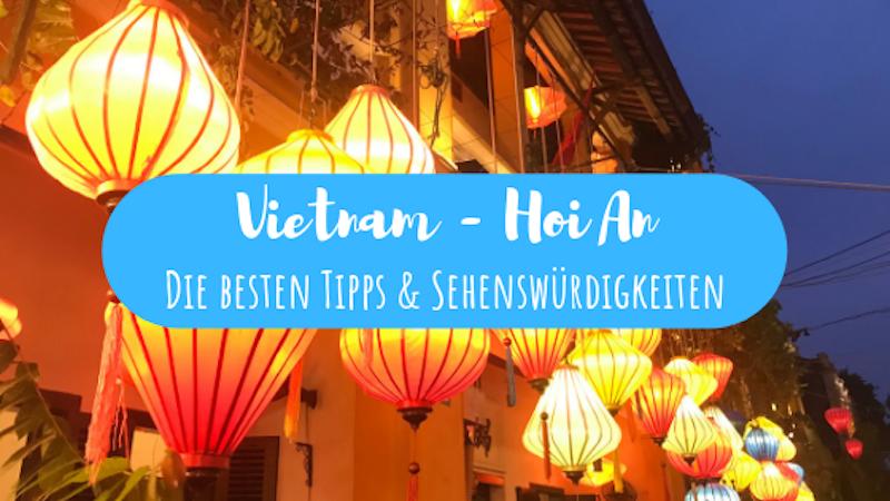 Vietnam Hoi An Tipps