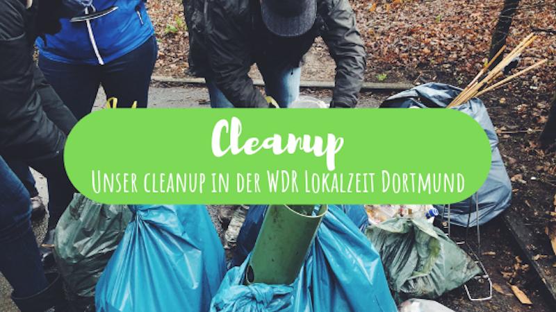 Cleanup WDR Lokalzeit Dortmund