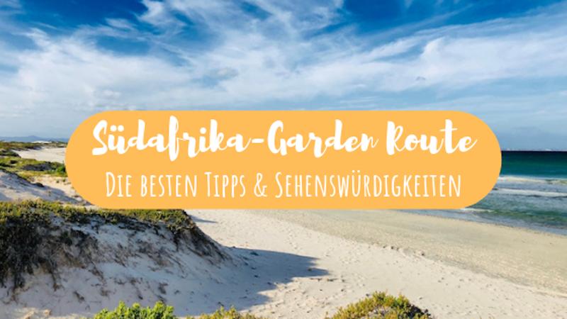 Südafrika Garden Route Tipps