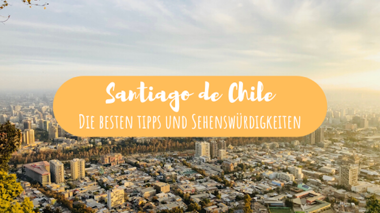 Santiago de chile tipps