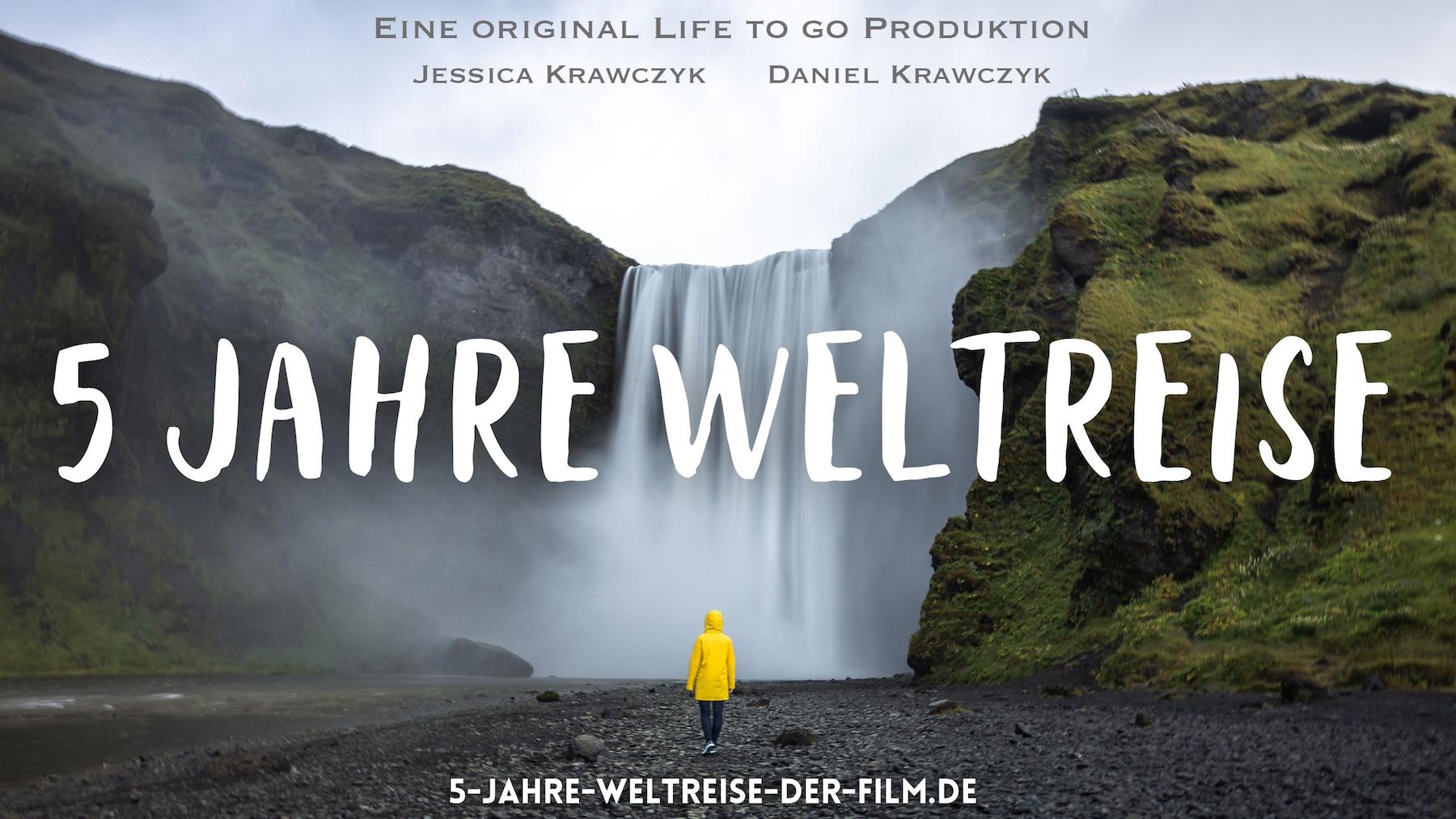 5 Jahre Weltreise - Der Film von Life to go